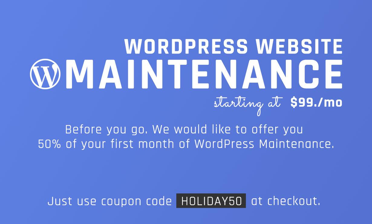 Wordpress Maintenance starting at $99/per mo.
